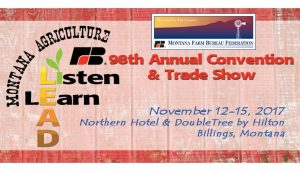 98th Annual MT Farm Bureau Federation Convention @ Northern Hotel & Double Tree by Hilton